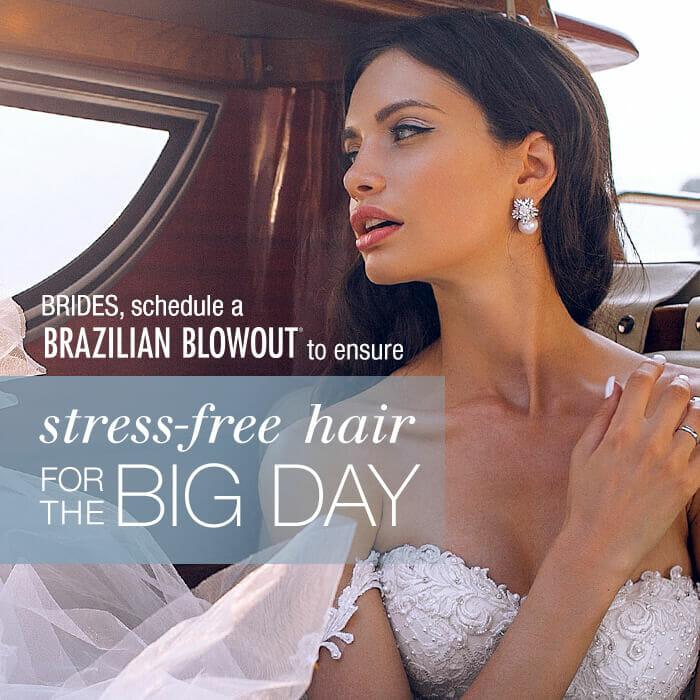 Brides, schedule a Brazilian Blowout to ensure stress-free hair